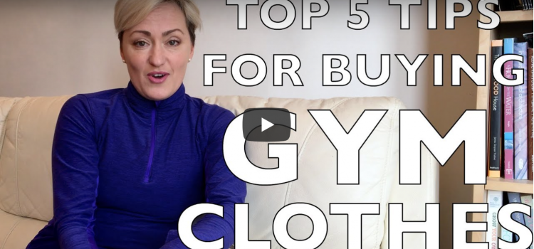Top 5 Tips For Buying Gym Clothes - Elena Duffin - Female Personal Trainer Exeter